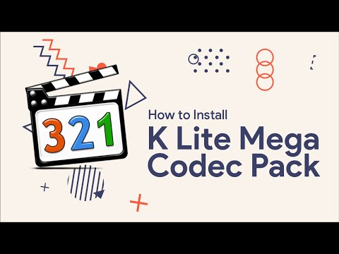 How To Download And Install K-Lite Codec Pack