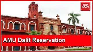 AMU Violating Constitution By Denying Quota For Dalit Admissions : U.P SC/ST Panel Chief