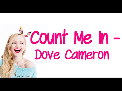 Count Me In With Lyrics  Dove Cameron