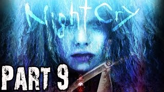 Nightcry Gameplay Walkthrough Part 9 - No Commentary FULL GAME