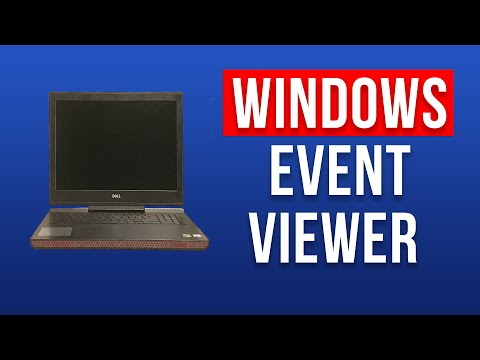 How To Use Event Viewer Windows 10