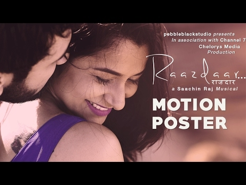 Raazdaar Motion Poster | Saachin Raj | Shaan | Anson, Surbhi Tewari | Nikita Aggarwal