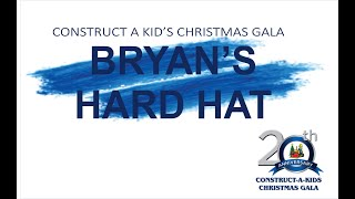CAKC SILENT AUCTION  - Bryan's Hard Hat