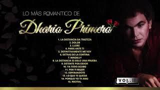Dhario Primero - Lo Mas Romantico (Vol. 2 Mix De 15 Canciones) 2021