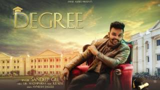 DEGREE (Full Audio Song) | SANDEEP GILL | New Punjabi Songs 2017 | Amar Audio