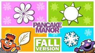 Seasons | Song for Kids | Pancake Manor