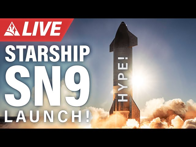 SpaceX Starship SN9 12.5-Kilometer Flight LIVE Stream with the WAI Family!!!