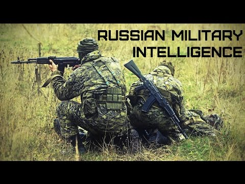 Военная Разведка ВС РФ • Russian Military Intelligence