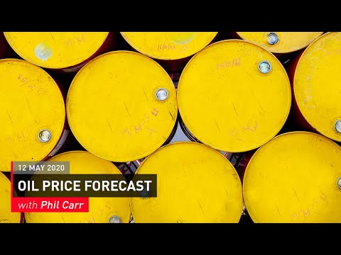 COMMODITY REPORT: Oil Price Forecast: 12 May 2020
