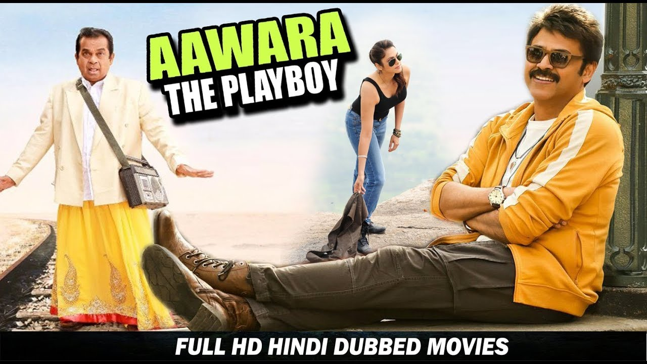 Aawara The Playboy - HD Hindi Dubbed Movie - Venkatesh, Brahmanandam  And Isha Koppikar