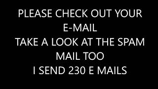 CHECK OUT YOUR E MAIL
