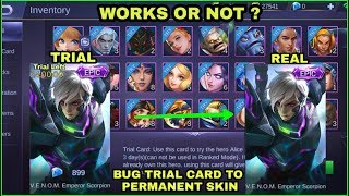 BUG TRIAL CARD TO PERMANENT SKIN VIRAL TEST | MOBILE LEGENDS