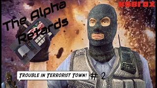 "Ti Vi and Friends plays : Traitor Town In Roblox | ""The Alpha Retards."""