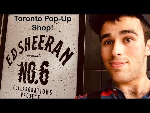 Ed Sheeran x Toronto (Pop-Up Shop) Mp3