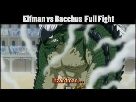 Elfman Vs Bacchus Full Fight
