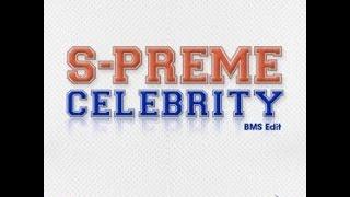 S-Preme - Celebrity HQ