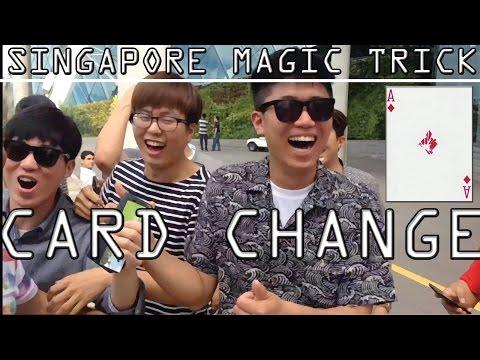 CARD CHANGE - Street Magic Singapore #1