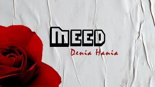 MEED - Denia Hania  (Exclusive Music Video) | مييد - الدنيا هانيا