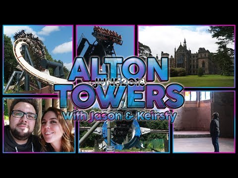 Alton Towers VLOG With Jason & Keirsty | June 2018