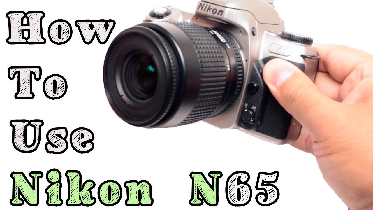how to use nikon n65 slr film camera youtube rh youtube com nikon f65 manual nikon n65 manual download