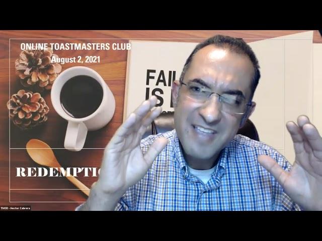 Aug. 2, 2021 Replay - Online Presenters Toastmasters