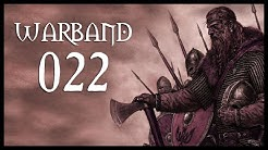 Let's Play Mount & Blade: Warband Gameplay Part 22 (INITIATE ATTACK SEQUENCE - 2017)