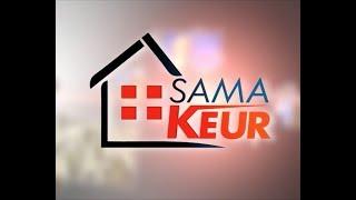REPLAY - SAMA KEUR - Pr : DIEYNABA SEYDOU BA - 07 Juillet 2018
