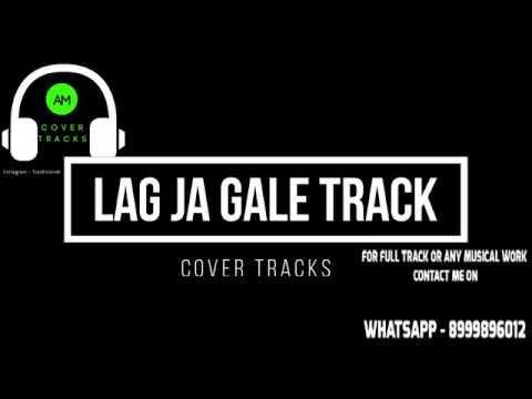 Lag Jaa Gale Karaoke Track With Lyrics Piano Unplugged Sanam