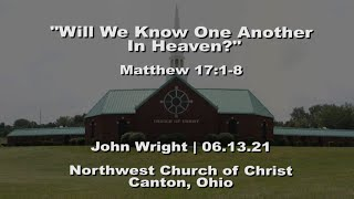 """""""Will We Know One Another In Heaven?"""" 