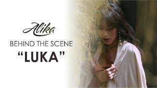 Alika LUKA Behind The Scene
