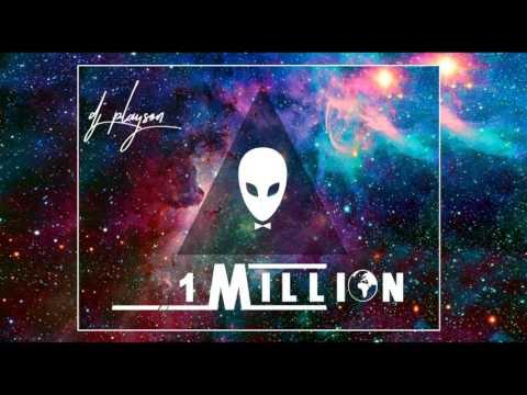 One Million - DJ PLAYSON
