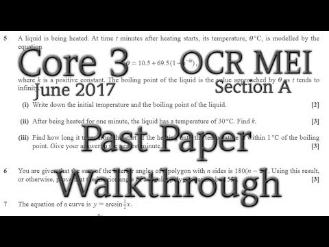 OCR MEI C3 Past Paper Walkthrough (Section A)(June 2017)