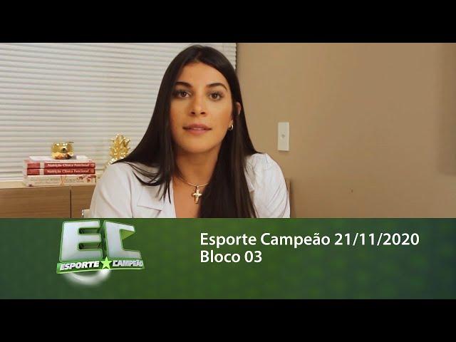 Esporte Campeão 21/11/2020 -  Bloco 03