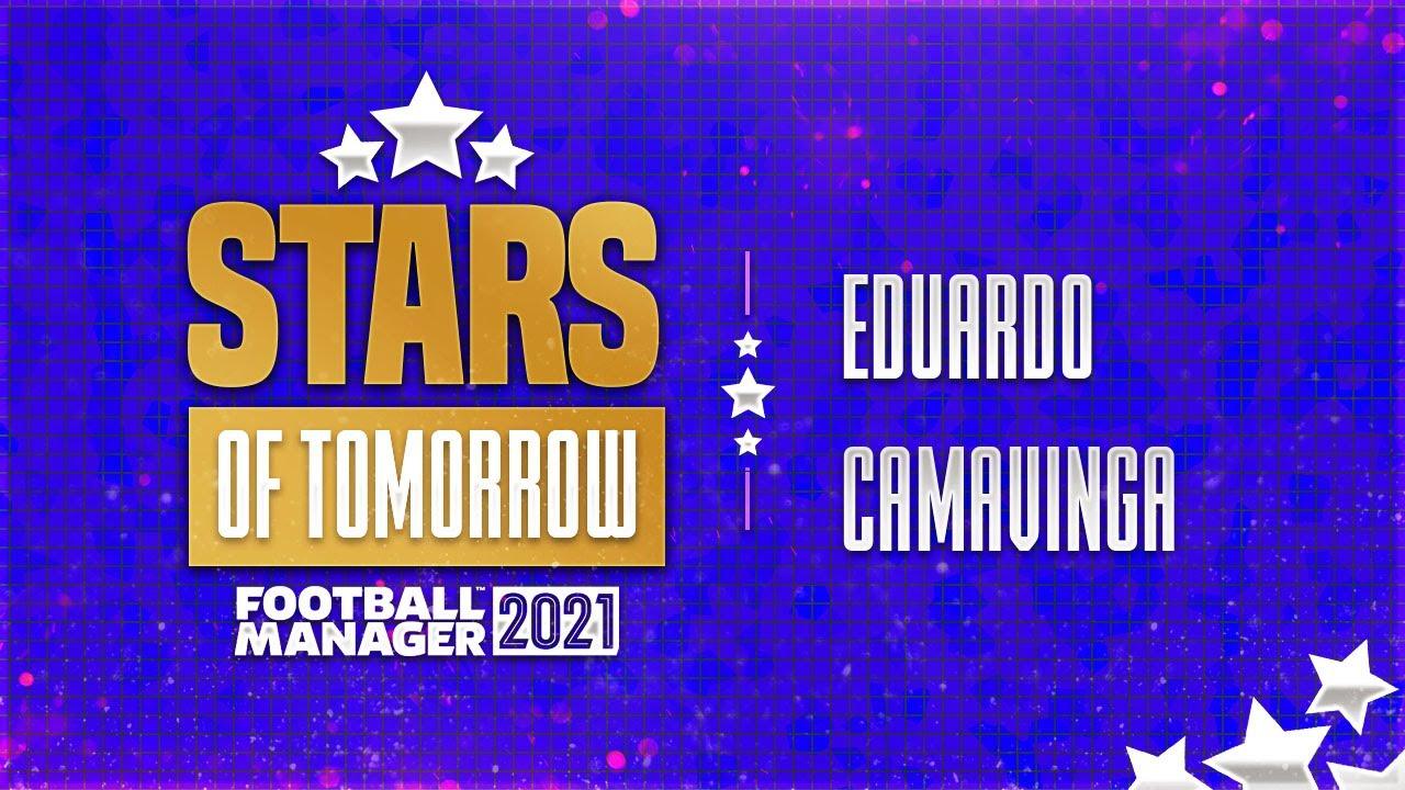 Fm21 Stars Of Tomorrow Ep22 Eduardo Camavinga Football Manager 2021 Youtube