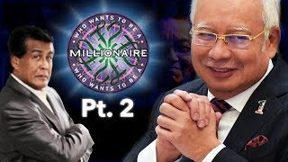 WHO WANTS TO BE A MILLIONAIRE - NAJIB PT.2