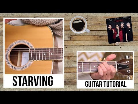 Starving - Hailee Steinfeld // Guitar Tutorial (Chords & Picking)