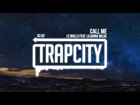 Le Malls - Call Me (feat. Lilianna Wilde)