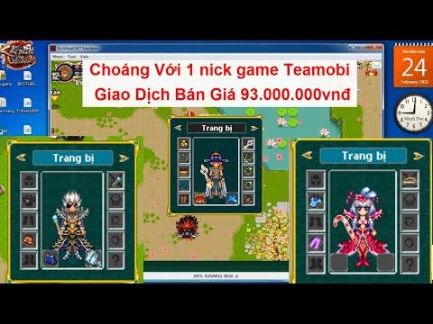 [ GAME TEAMOBI ] Choáng Với 1 Nick Game Teamobi Giao Dịch Bán Với Giá 93tr, Game KPAH Server Hoa Lư