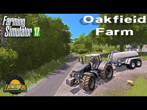 Farming Simulator 17 |  Oakfield Farm | doing some grass silage and slurry work