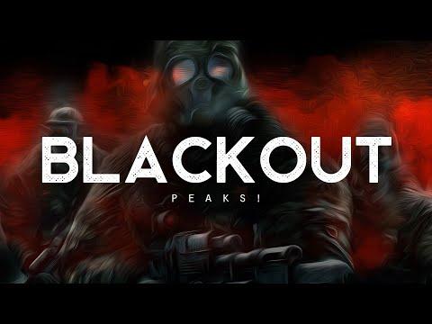 Blackout - PEAKS! (LYRICS)