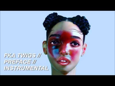 FKA twigs - Preface (Instrumental)