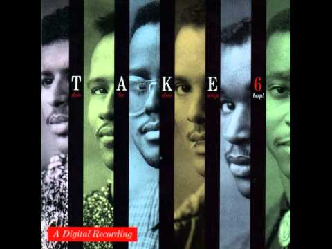 Take 6  Doo be doo wop bop Full Album 1988