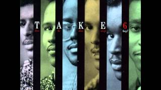 Take 6 - Doo be doo wop bop (Full Album) 1988
