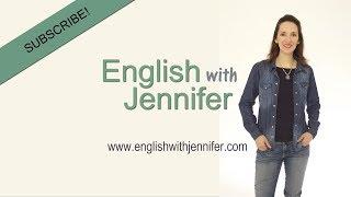 Learn English with Jennifer - All skills: grammar, pronunciation, U.S. culture and more