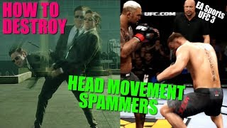 EA Sports UFC 3 - How to Counter Head Movement Spam (GUIDE)