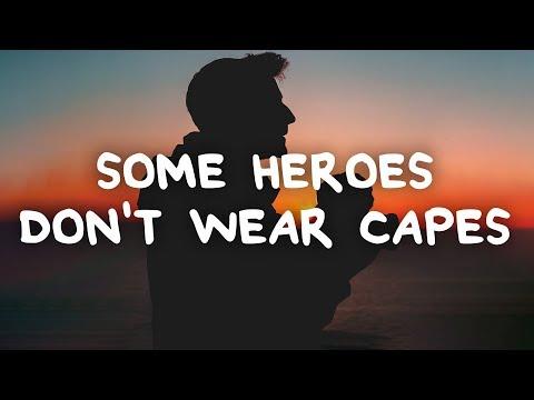 Callum Beattie - Some Heroes Don't Wear Capes (Lyrics)