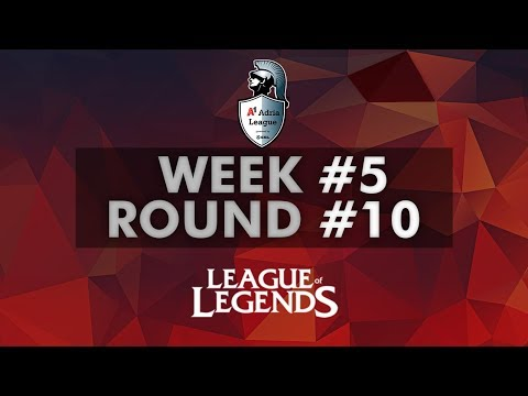 A1 Adria League  LoL Group Stage  Week #5  Round 10
