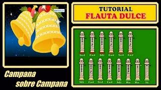 """Campana sobre Campana en Flauta """"Con Notas Explicadas"""""""