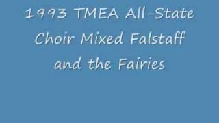 falstaff and the fairies 1993 tmea all state choir mixed