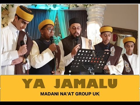 YA JAMALU - MADANI NA'AT GROUP UK @ MILAAD | WALIMAH EVENT